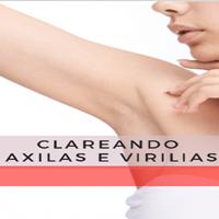 CLAREANDO AXILAS E VIRILHAS