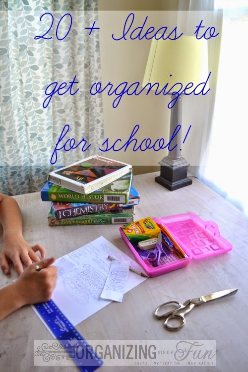 20+ Ideas for getting organized for school :: OrganizingMadeFun.com