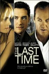 El gran engaño (The last time) (2006)
