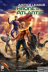 poster phim Liên minh công lý: Ngôi vua của Atlantis