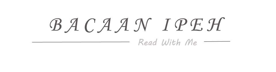 Bacaan Ipeh | Read With Me ~