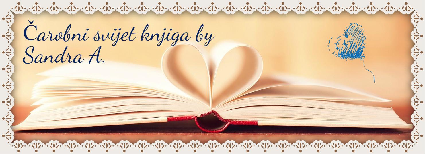 Čarobni svijet knjiga by Sandra A.