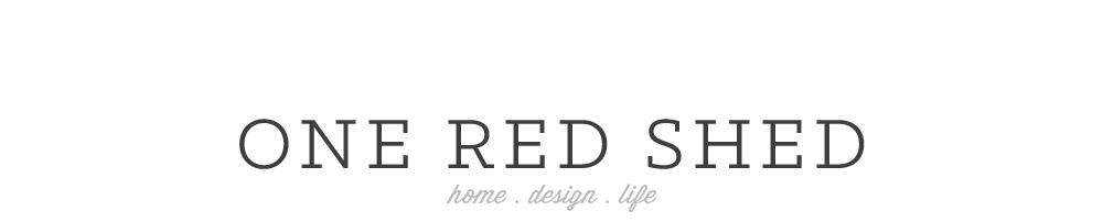 one red shed - home | design | life