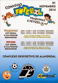 CONVIVIO DE FUTEBOL - TRAQUINAS E PETIZES - CCD TERENA . 01 DE NOVEMBRO DE 2014