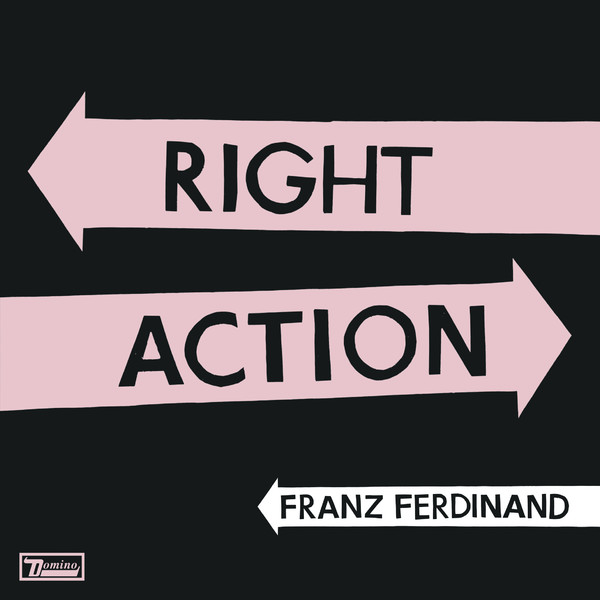 Franz Ferdinand - Right Action - copertina traduzione testo video download