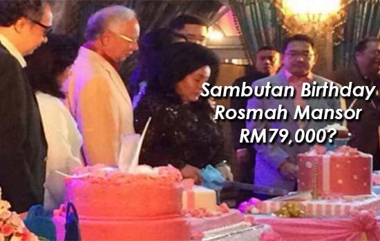 Bukti Sambutan Birthday Rosmah Mansor RM79,000?
