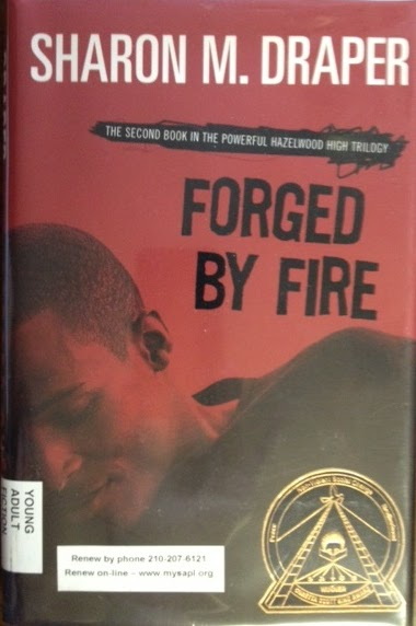 forged by fire review Forged by fire by:sharon m draper published-in 1997 page length-156audience- male or female ages-13 and up subtopics: child abuse, childhood, life story, african-american experiences, alcoholism, death, drug addiction, sexual abuse, urban violence quotes: with the flames and fear behind them, gerald and angle rode together to the music of the.