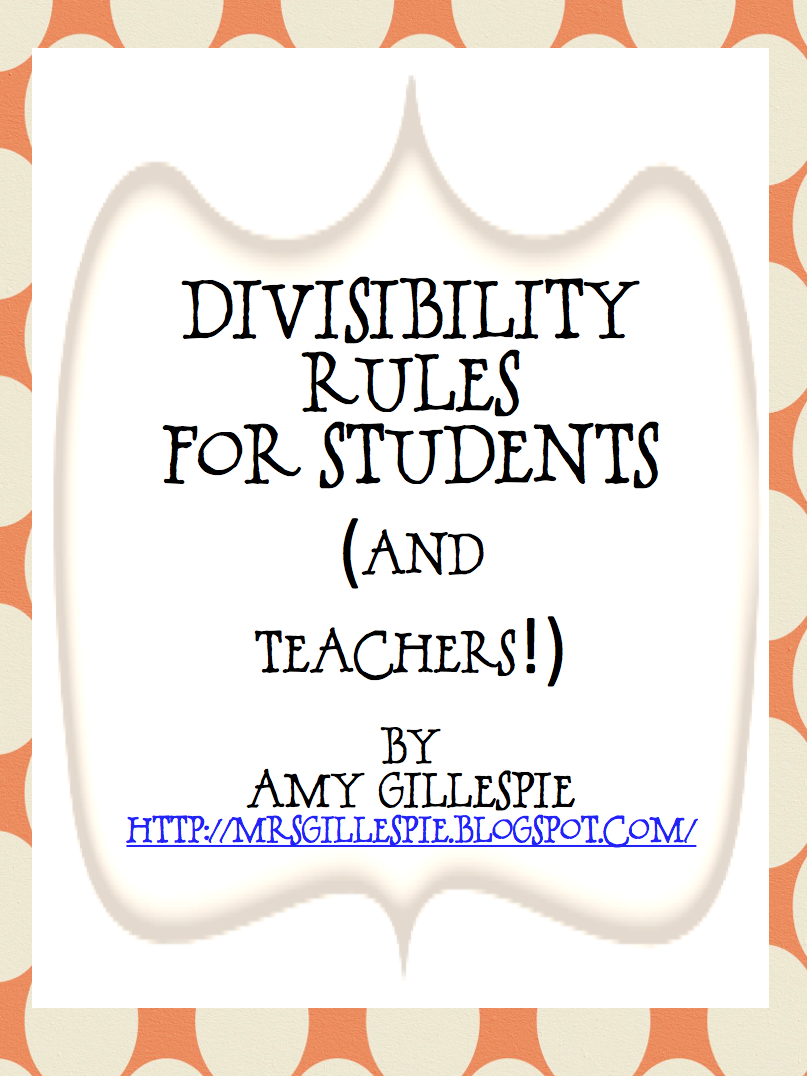 Mrs. Gillespie's thoughts: Divisibility Rules