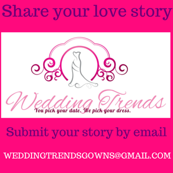 Submit your love story to Wedding Trends