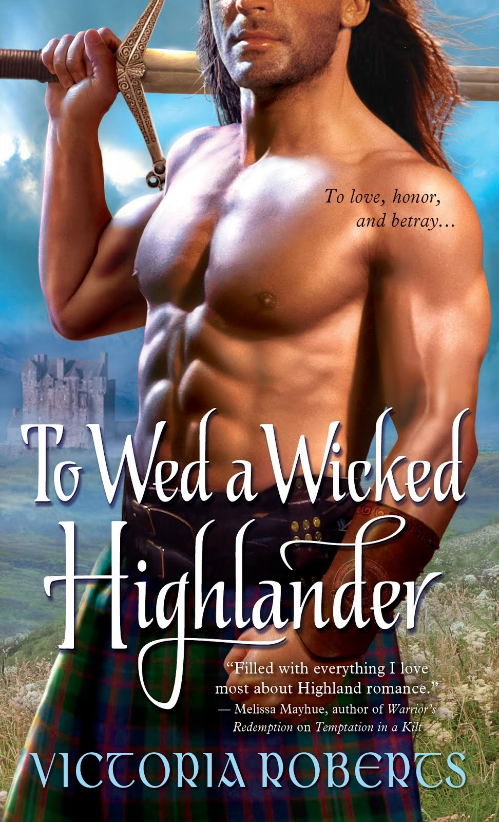 To Wed a Wicked Highlander ~ Reviewer TOP PICK, Book #3 of Bad Boys of the Highlands