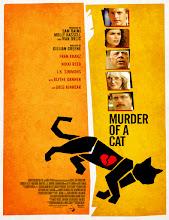 Murder of a Cat (El asesinato de un gato) (2014) [Latino]