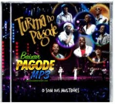 CD Turma Do Pagode   O Som das Multidões (2012)