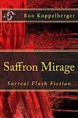 Saffron Mirage (Surreal Fiction)