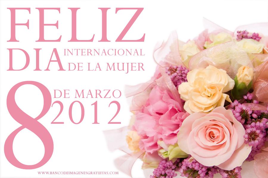 Tarjetas Postales Gratis Dia Internacional de la Mujer 8 - Holiday and ...