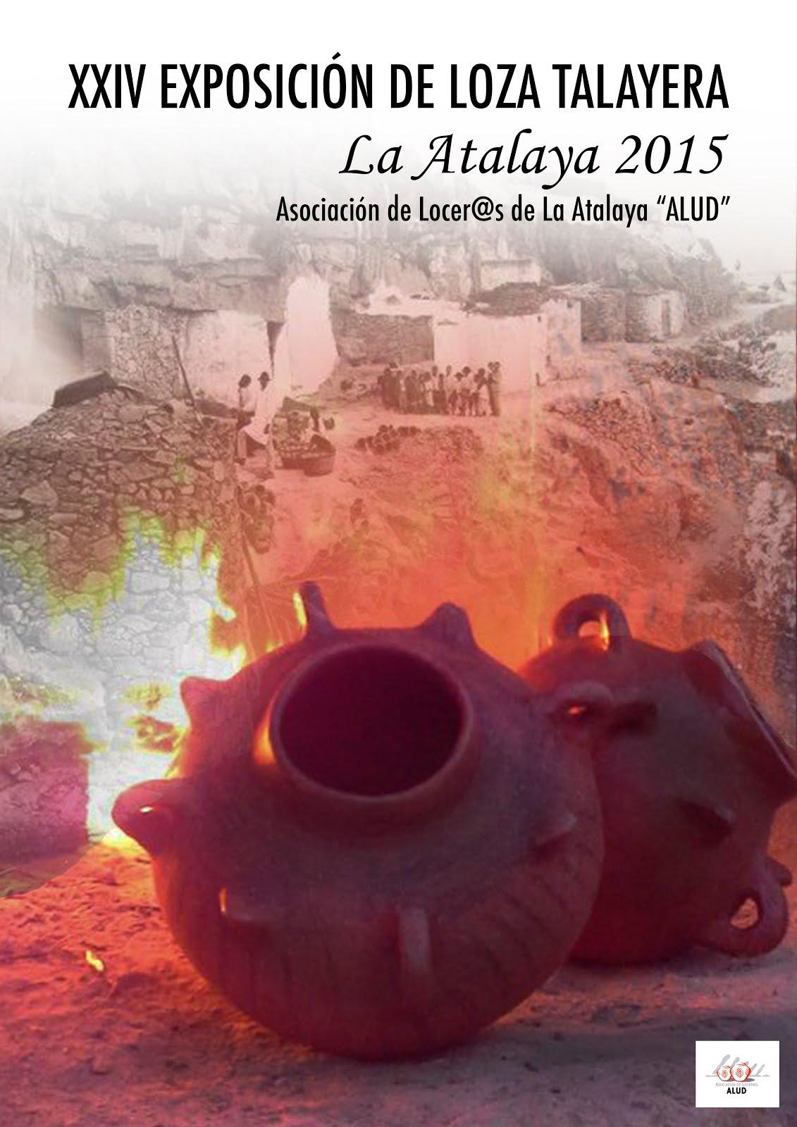 """""""XXIV EXPOSICIÓN DE LOZA TALAYERA""""_La Atalaya 2015"""