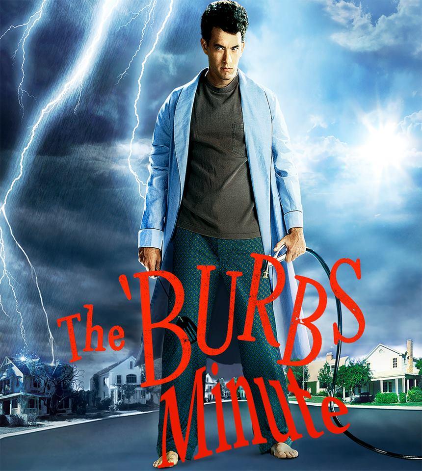 The Burbs Minute