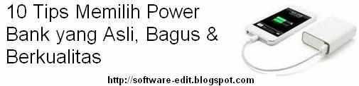 10 Tips Memilih Power Bank yang Asli, Bagus & Berkualitas