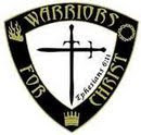*WARRIORS FOR CHRIST!*