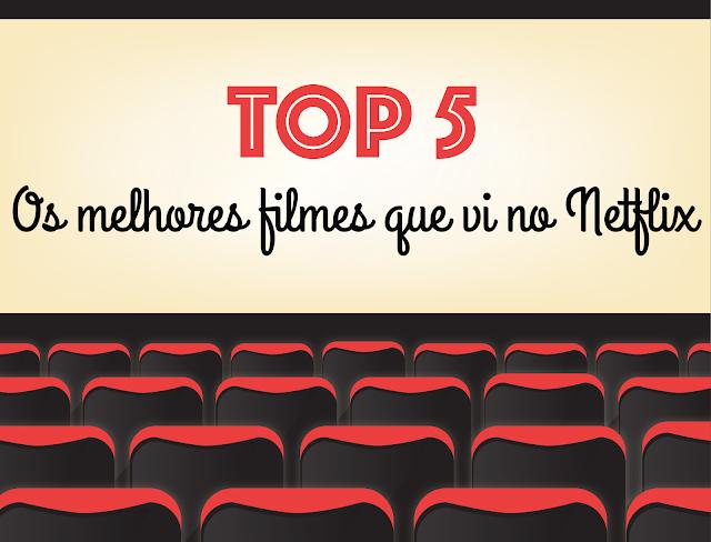 filmes, vê, melhores, netflix, top