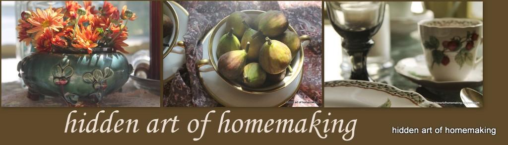 hidden art of homemaking