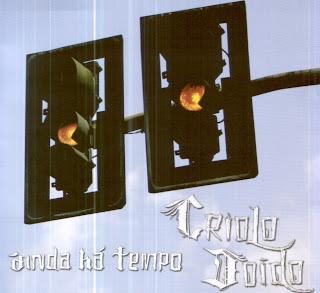Criolo Doido Ainda Há Tempo 2006 Download