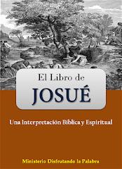 El Libro de Josué: Una Interpretación bíblica y espiritual