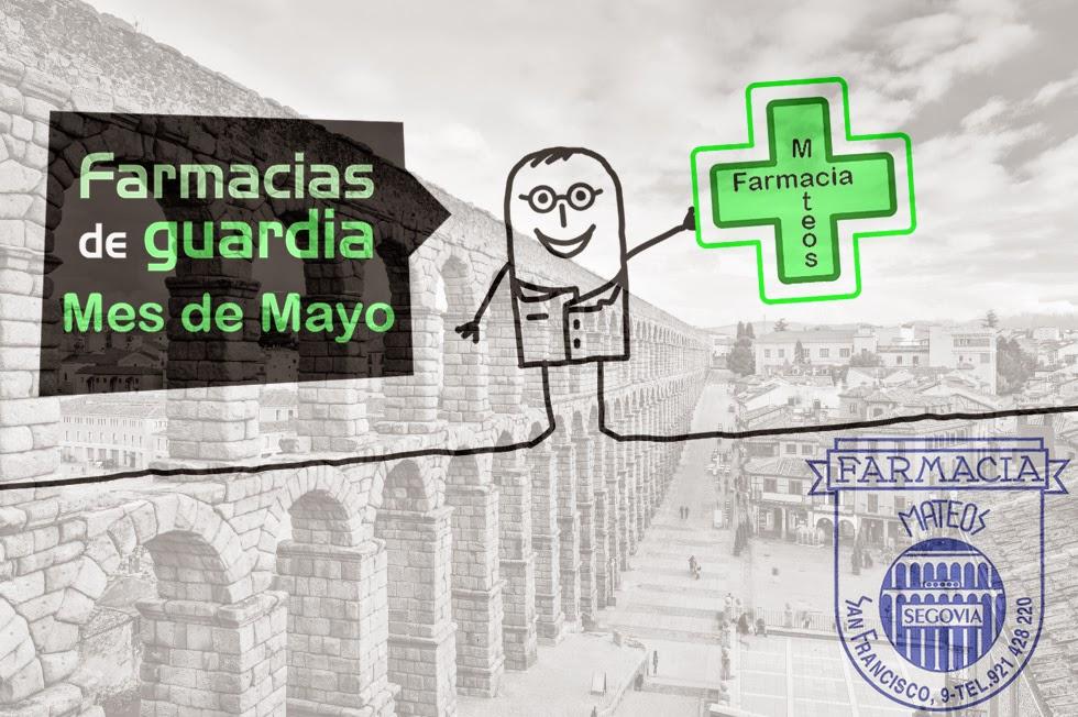 Farmacias de Guardia mes de mayo segovia - Farmacia Mateos