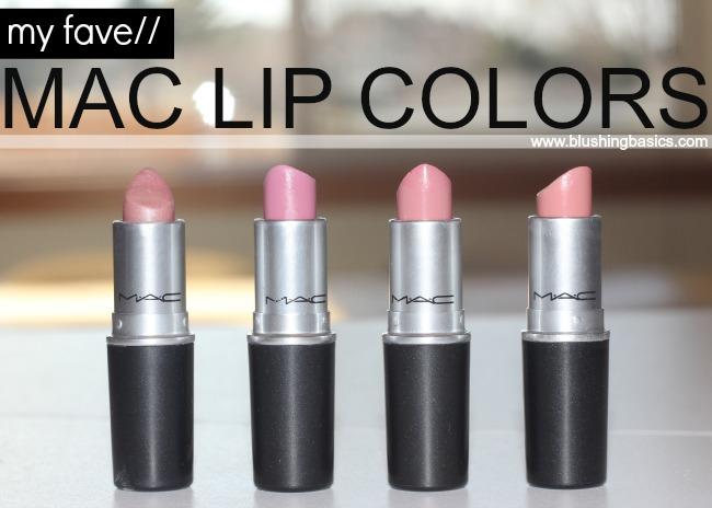 blushing basics: Favorite MAC Lipsticks