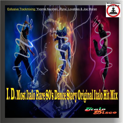 I. D. Most Italo Rare 80's Dance Story Original Italo Hit Mix