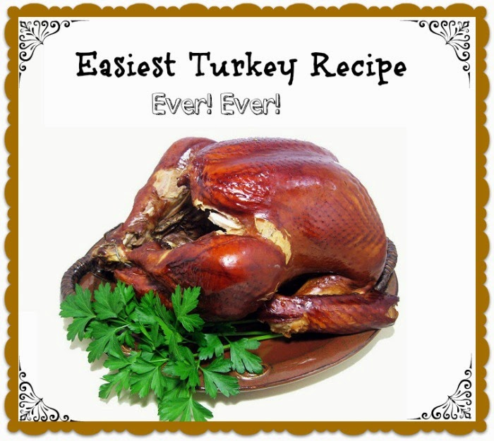 Easiest Turkey Recipe Ever by Still Blonde After All These Years