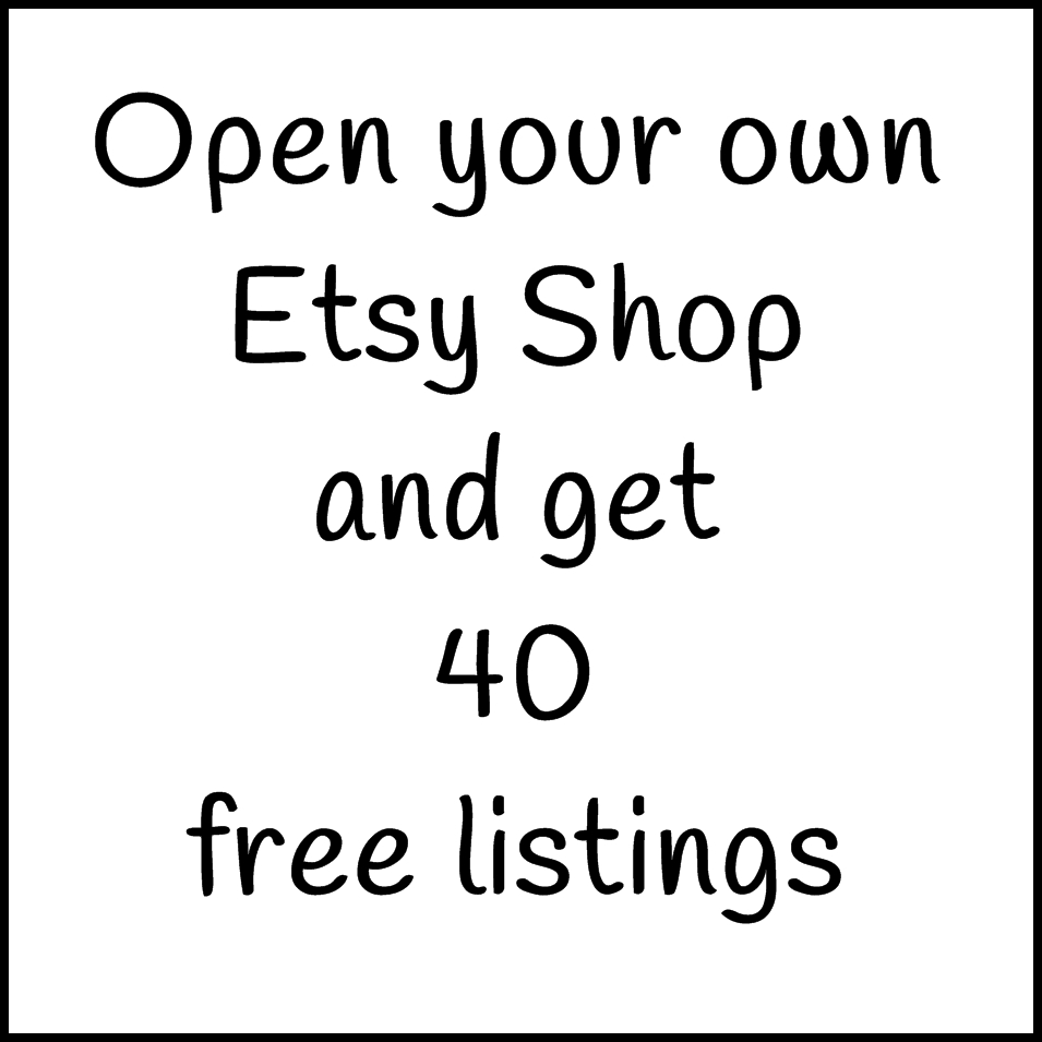 Open your own Etsy shop and get 40 free listings