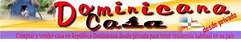Casas Dominicanas desde privado