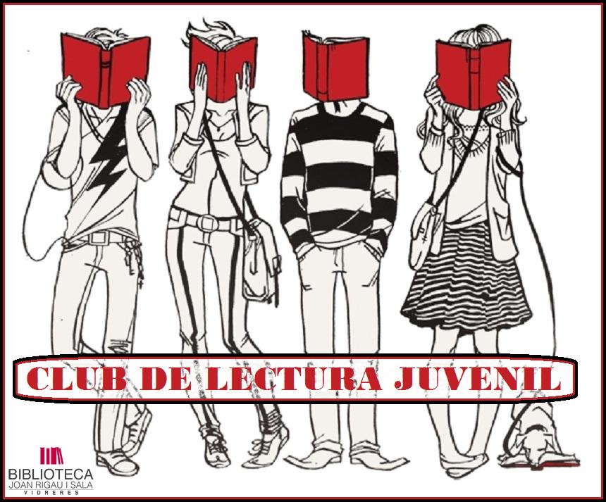 Club de Lectura Juvenil - Biblioteca Joan Rigau i Sala (Vidreres)