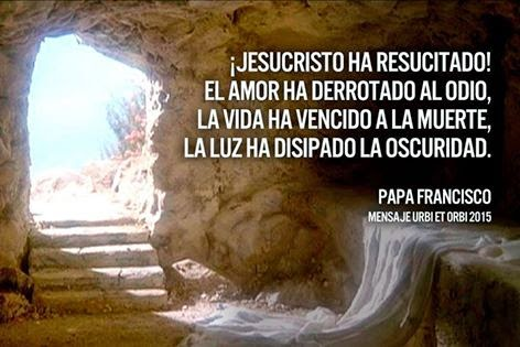 Resultado de imagen de mensaje del papa en la resurreccion del señor