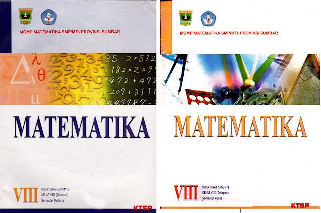 Matematika , yang dipakai SBI di Padang, Kelas VIII semester 1 dan 2