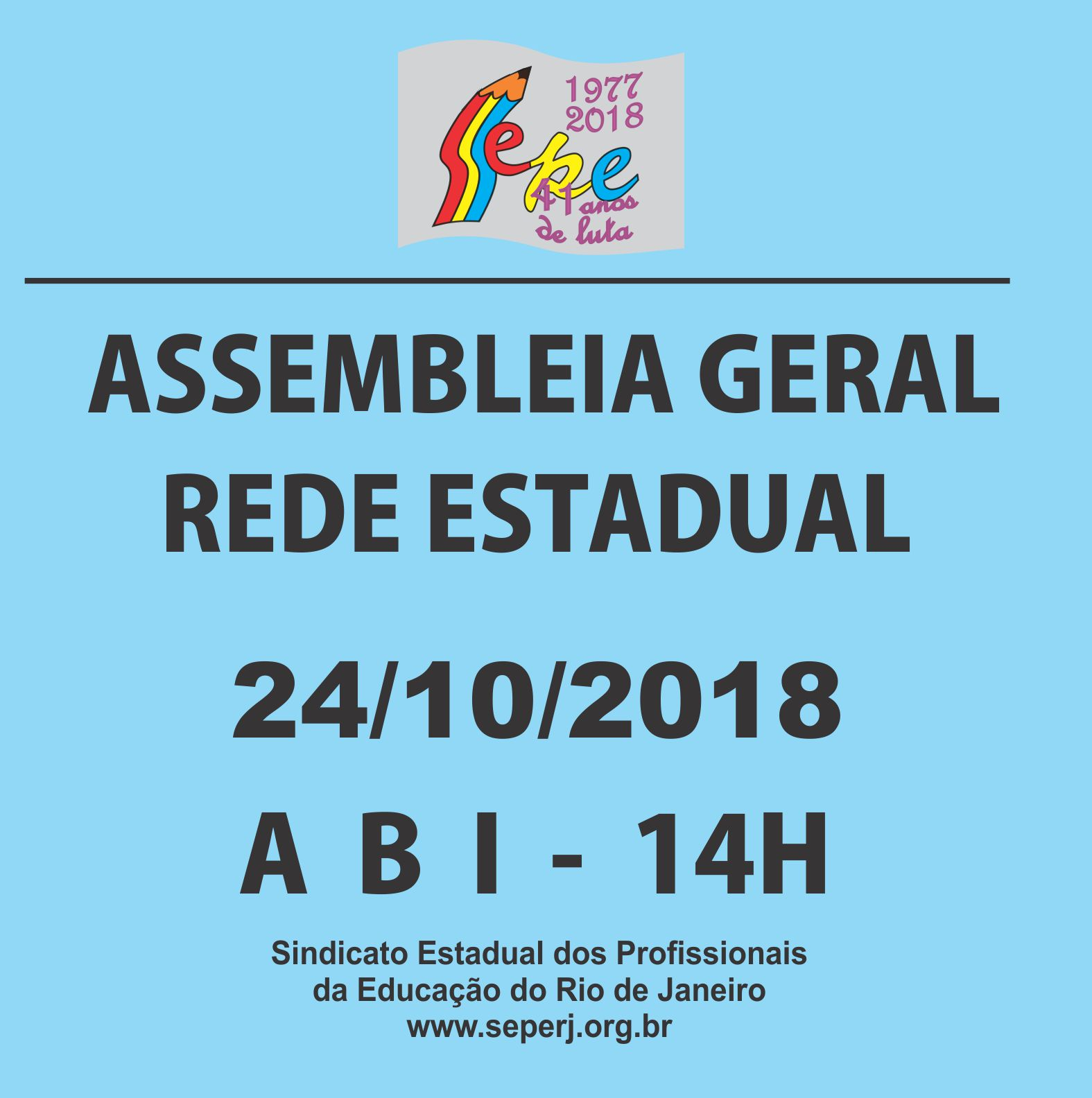 ASSEMBLEIA GERAL DA REDE ESTADUAL