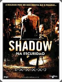 Download Shadow Na Escuridão Dublado Rmvb + Avi DVDRip