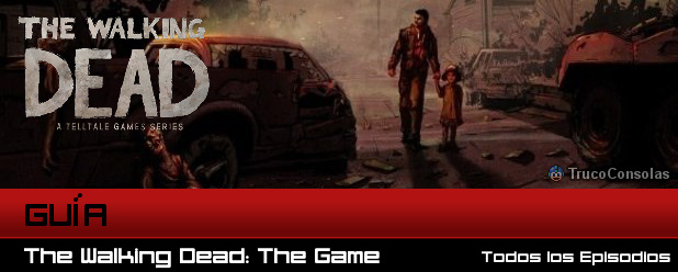 Guia The Walking Dead The Game Episodio 4
