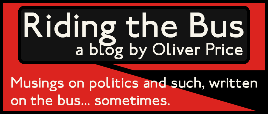 Riding the Bus - A blog by Oliver Price