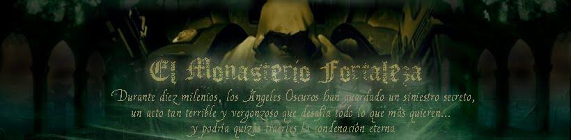 El Monasterio Fortaleza