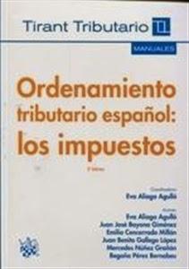 Manuales de Derecho: Ordenamiento Tributario Español: Los Impuestos.