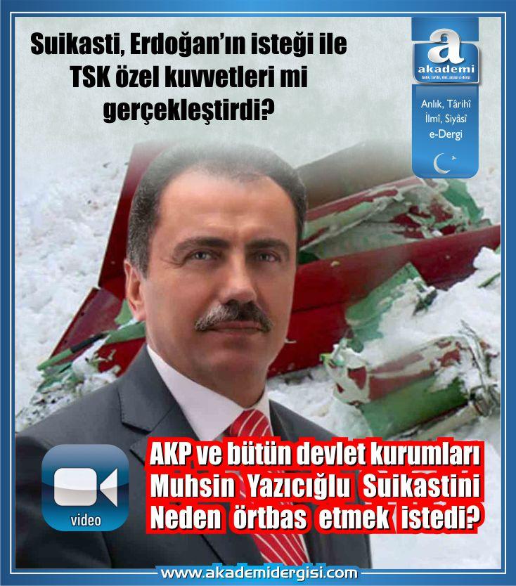 Suikasti, Erdoğan'ın isteği ile TSK özel kuvvetleri mi gerçekleştirdi? Suikastı örtbas etmek isteyen güç kim? -video-