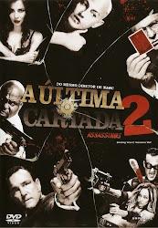 Baixar Filme A Ultima Cartada 2 – Assassinos (Dual Audio)