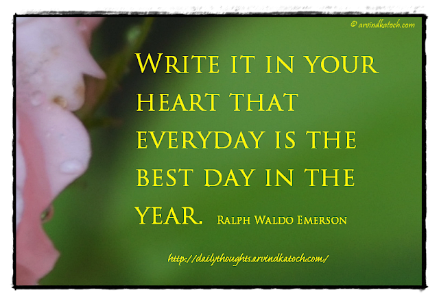 Daily Quote, Start, New Year, Write, heart, everyday, Best day, New year quote