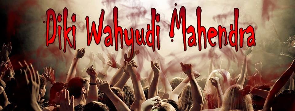Diki Wahyudi Mahendra