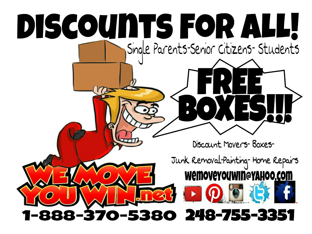 WE MOVE YOU WIN NATIONWIDE DISCOUNT MOVERS-JUNK REMOVAL-PAINTING- & SUPPLIES1-888-370-5380