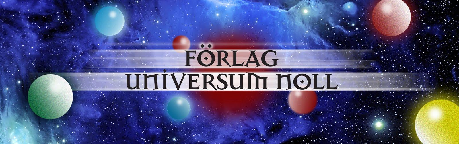TILL FÖRLAG UNIVERSUM NOLL