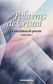Palavras de Cristal – Colectânea de poesia