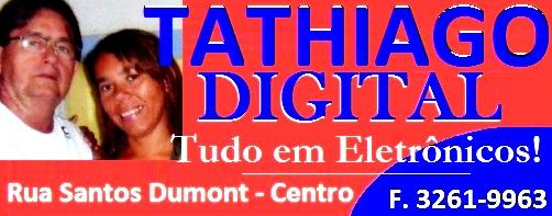 TATHIAGO DIGITAL - TUDO EM ELETRÔNICOS!