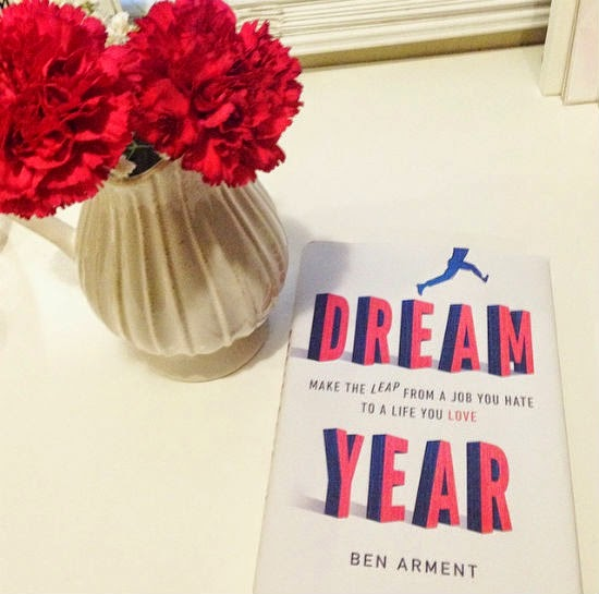 dream year - make the leap from a job you hate to a life you love